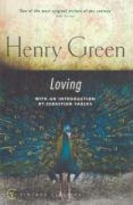 Loving - Henry Green