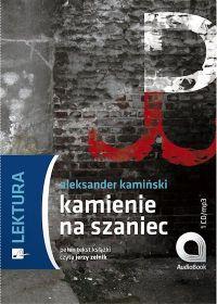 Kamienie na Szaniec - Aleksander Kamiński