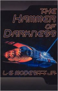 The Hammer of Darkness - L.E. Modesitt Jr.