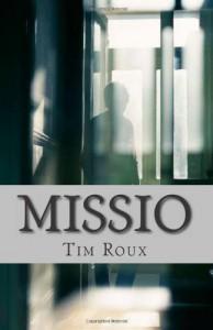 Missio - Tim Roux