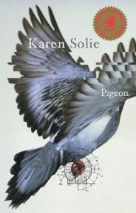 Pigeon: Poems - Karen Solie