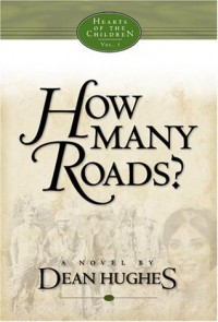 How Many Roads - Dean Hughes