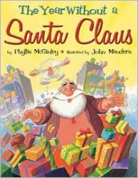 The Year Without a Santa Claus - Phyllis McGinley, Gennadii Spirin, John Manders