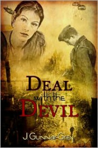 Deal With the Devil, Part One - J. Gunnar Grey