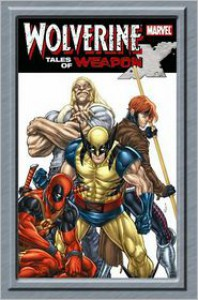 Wolverine: Tales of Weapon X - Andrea Di Vito (Artist),  Marc Sumerak,  Fred Van Lente,  Mark Robinson (Artist),  Gurihiru (Artist)