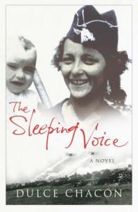 The Sleeping Voice - Dulce Chacón