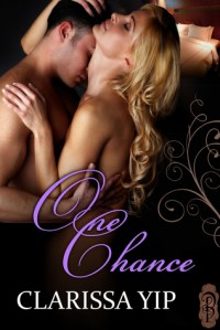 One Chance - Clarissa Yip