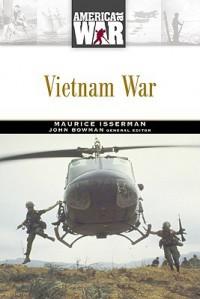 Vietnam War. America at War. - Maurice Isserman