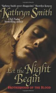 Let the Night Begin - Kathryn Smith