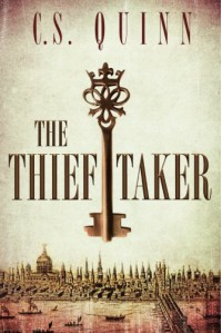 The Thief Taker - C.S. Quinn