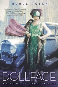 Dollface: A Novel of the Roaring Twenties - Renee Rosen