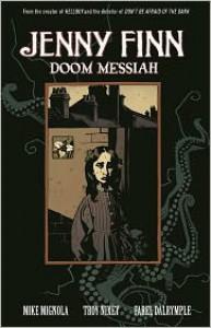 Jenny Finn: Doom Messiah - Mike Mignola