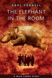 The Elephant in the Room - Paul Cornell