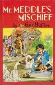 Mr. Meddle's Mischief - Enid Blyton, Rene Cloke
