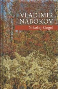 Nikołaj Gogol - Leszek Engelking, Vladimir Nabokov