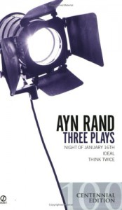 Three Plays - Ayn Rand