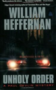 Unholy Order: A Paul Devlin Mystery - William Heffernan