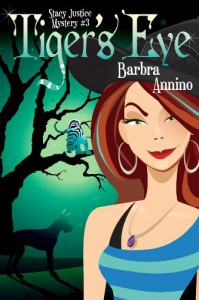 Tiger's Eye (A Stacy Justice Mystery Book Three) - Barbra Annino