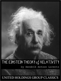 The Einstein Theory Of Relativity - Hendrik Antoon Lorentz