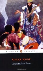 Complete Short Fiction - Oscar Wilde, Ian Small