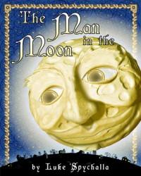 The Man in the Moon - Luke Spychalla