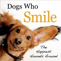 Dogs Who Smile: The Happiest Hounds Around - Virginia Woof