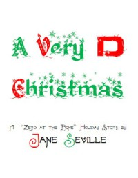 A Very D Christmas (Zero at the Bone, #1.4) - Jane Seville
