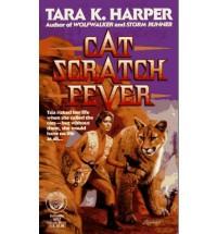 Cat Scratch Fever - Tara K. Harper