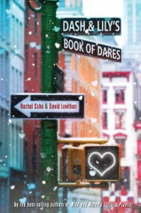 Dash & Lily's Book of Dares -  'David Levithan', 'Rachel Cohn'