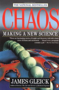Chaos: The Making of a New Science - James Gleick