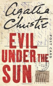Evil Under the Sun (Hercule Poirot, #23) - Agatha Christie