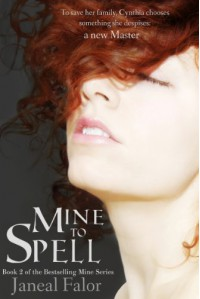 Mine to Spell (Mine #2) - Janeal Falor