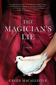 The Magician's Lie - Greer Macallister