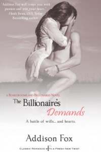 The Billionaire's Demands - Addison Fox