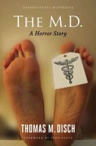 The M.D: A Horror Story - Thomas M. Disch