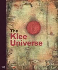 The Klee Universe - Dieter Scholz, Olivier Berggruen, Peter-Klaus Schuster, Paul Klee, Christina Thomson