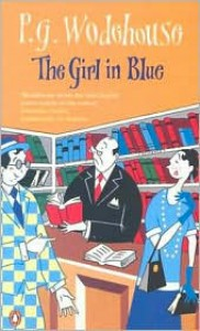The Girl in Blue - P.G. Wodehouse