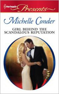 Girl Behind the Scandalous Reputation - Michelle Conder
