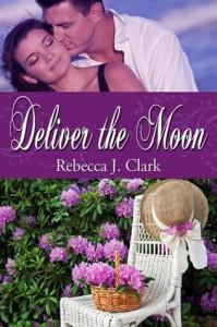 Deliver the Moon - Rebecca J. Clark