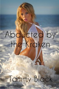 Abducted by the Kraken - Tammy Black