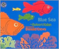 Blue Sea - Robert Kalan, Donald Crews