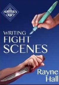 Writing Fight Scenes - Rayne Hall