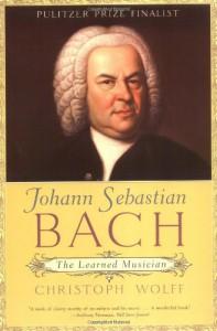 Johann Sebastian Bach: The Learned Musician (Norton Paperback) - Christoph Wolff