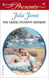 The Greek Tycoon's Mistress - Julia James