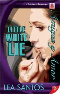 Little White Lie - Lea Santos