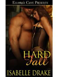Hard Fall - Isabelle Drake