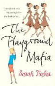 The Playground Mafia - Sarah Tucker