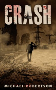 Crash (Crash, #1) - Michael    Robertson