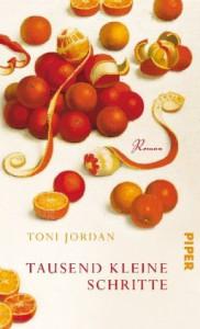 Tausend kleine Schritte - Toni Jordan, Brigitte Jakobeit