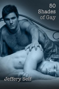 50 Shades of Gay - Jeffery Self